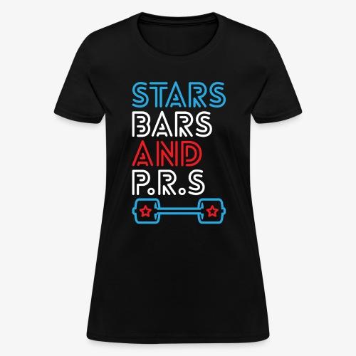 Stars, Bars And PRs - Women's T-Shirt