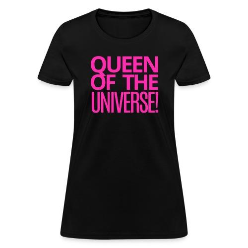 QUEEN OF THE UNIVERSE - Women's T-Shirt