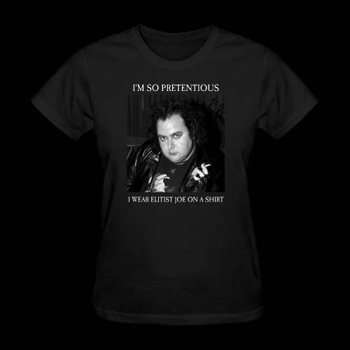 I wear Elitist Joe - Women's T-Shirt