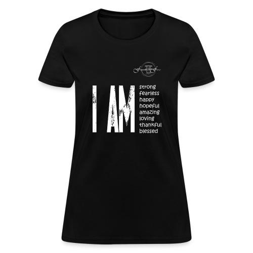 I AM ... Feminine and Fierce - Women's T-Shirt