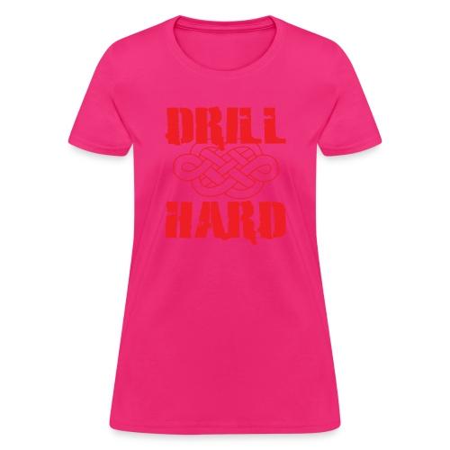 drillhard2 - Women's T-Shirt