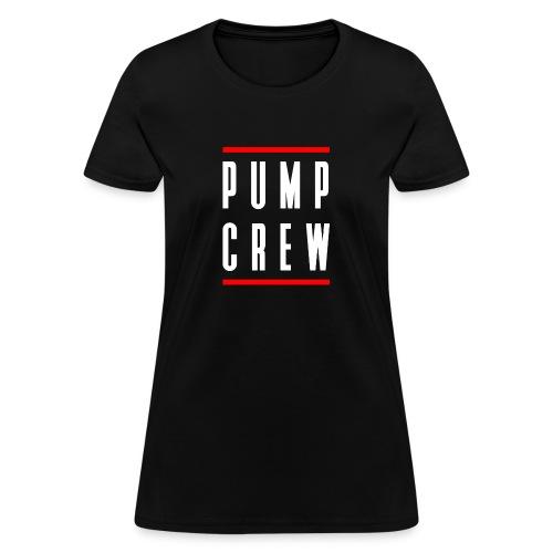 Pump Crew - Women's T-Shirt