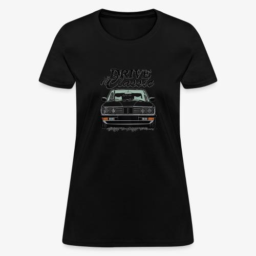 Drive the classic - Women's T-Shirt