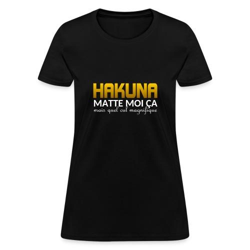 hakuna - Women's T-Shirt