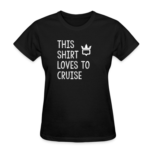 This shirt loves to cruise T-shirt - Women's T-Shirt