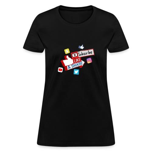 Subscribe, like & share - Women's T-Shirt