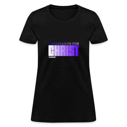 Ambassador for Christ - Women's T-Shirt