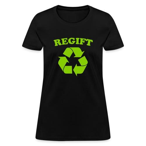 Regift - Women's T-Shirt