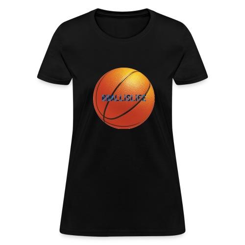BBallislife - Women's T-Shirt