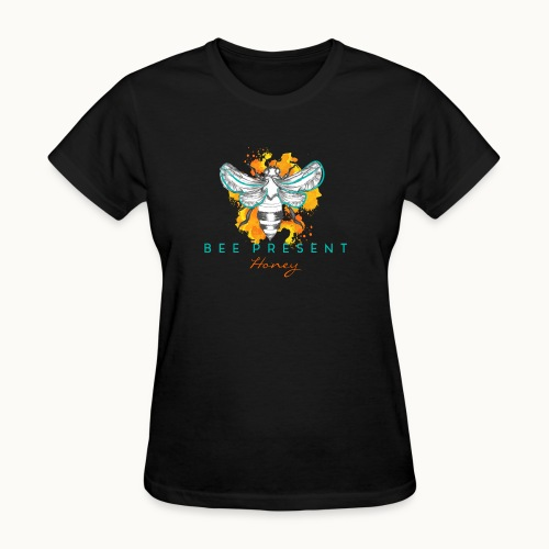 Bee Present Honey Tee - Women's T-Shirt