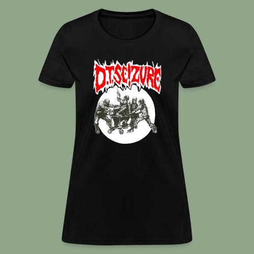 D.T. Seizure - Detox Clinic (shirt) - Women's T-Shirt
