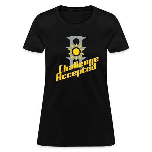 Challenge Accepted - Women's T-Shirt