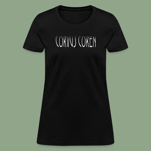 Corvus Coren - Logo #1 T-Shirt - Women's T-Shirt