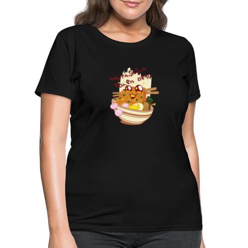 Watashiwa Ramen Desu - Women's T-Shirt