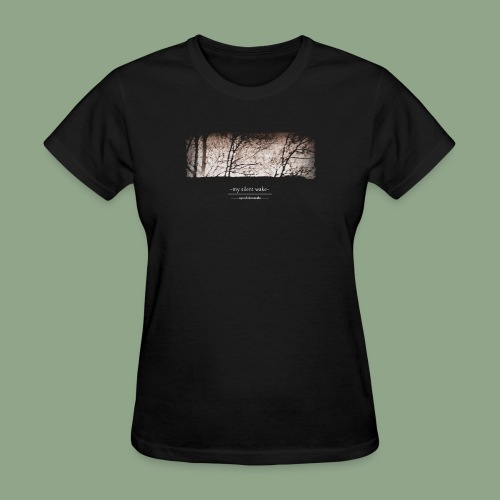 My Silent Wake Eye of the Needle T Shirt - Women's T-Shirt