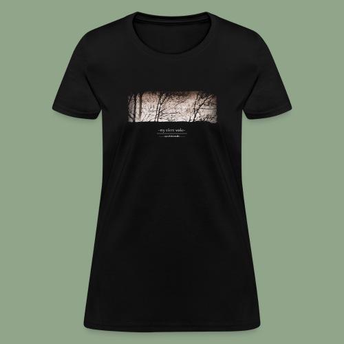 My Silent Wake Eye of the Needle T Shirt - Women's T-Shirt
