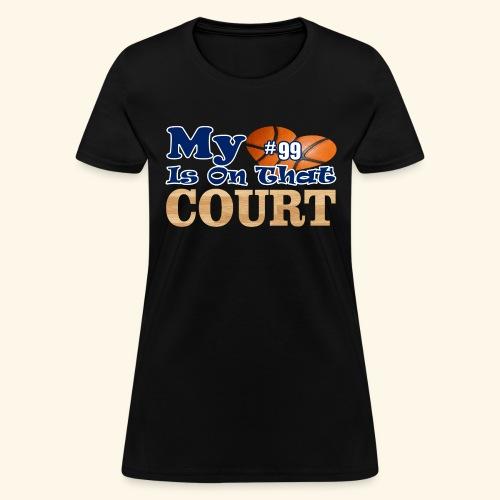HEART IS ON COURT99 - Women's T-Shirt