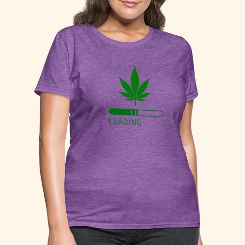 Pot Leaf Loading Design - Women's T-Shirt