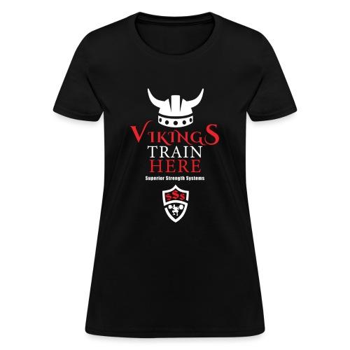 Vikings Train Here - Women's T-Shirt