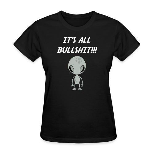 It's all Bullshit T-shirt - Women's T-Shirt