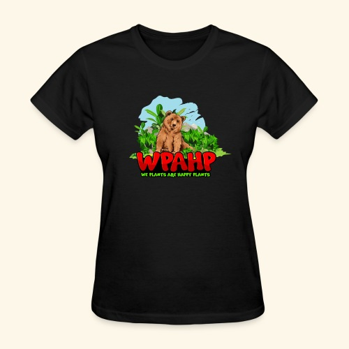 We Plants Are Happy Plants - Bear Logo - Women's T-Shirt