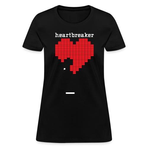 Heartbreaker Valentine's Day Game Valentine Heart - Women's T-Shirt