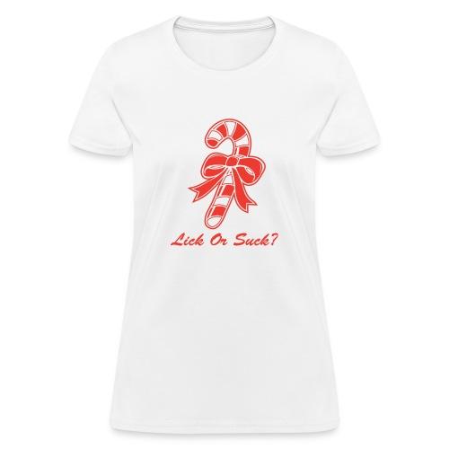 Lick Or Suck Candy Cane - Women's T-Shirt