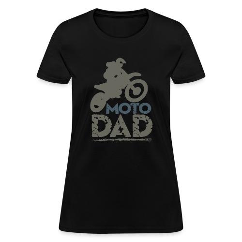 Dirt Bike Dad - Women's T-Shirt