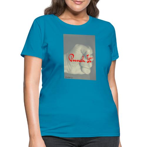 Punch it by Duchess W - Women's T-Shirt