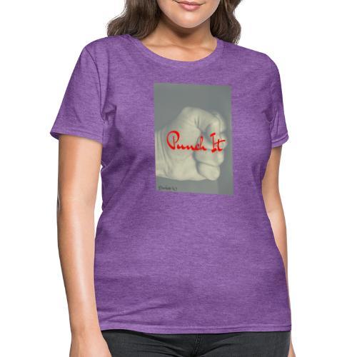 Punch it by Duchess W - Women's T-Shirt