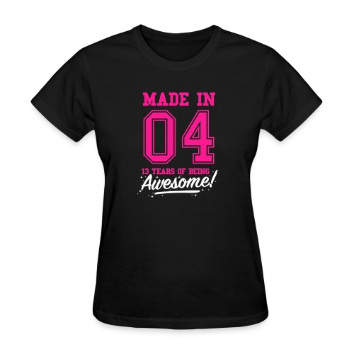 Made In 2004 Awesome 13th Birthday - Women's T-Shirt