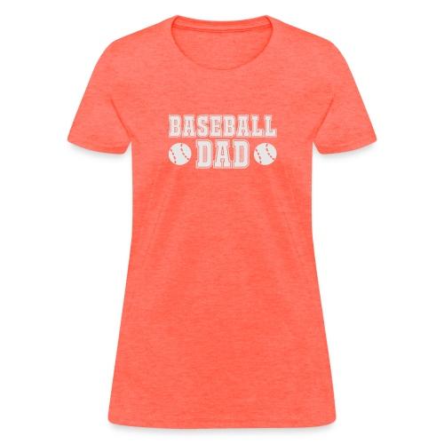 Baseball dad - Women's T-Shirt