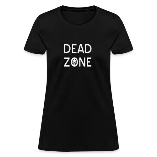 Dead Zone (official) - Women's T-Shirt