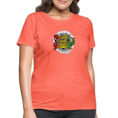 Rasta nuh Gangsta - Women's T-Shirt