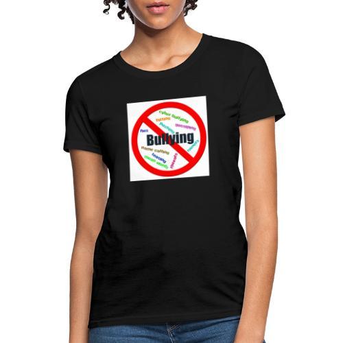 stop bully - Women's T-Shirt