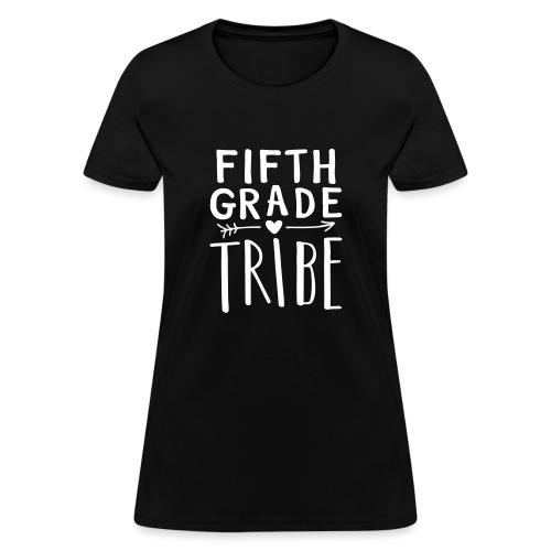 Fifth Grade Tribe Teacher Team T-Shirts - Women's T-Shirt