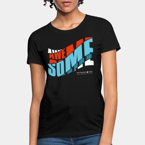 awesome t shirt design diagonal - Women's T-Shirt