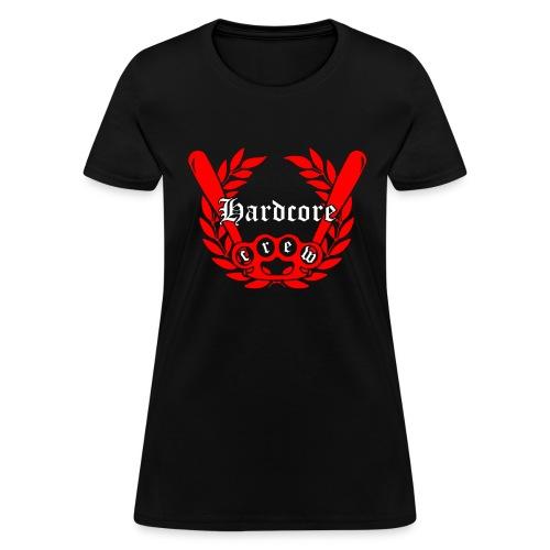 hardcore crew - Women's T-Shirt