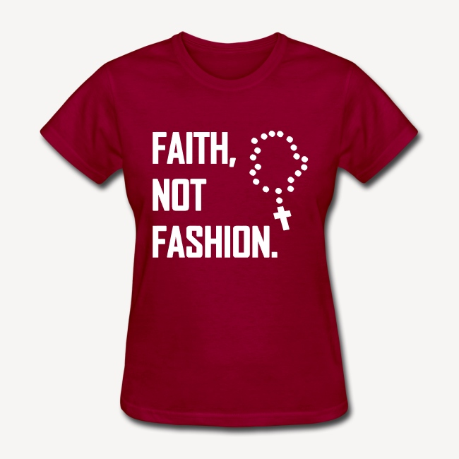 FAITH NOT FASHION