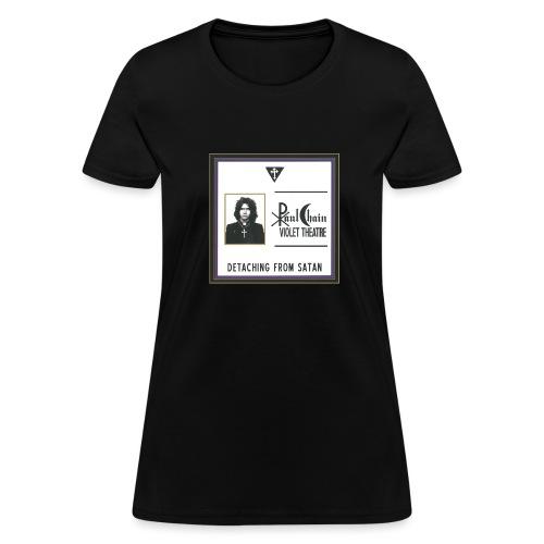 Detaching from Satan - Women's T-Shirt