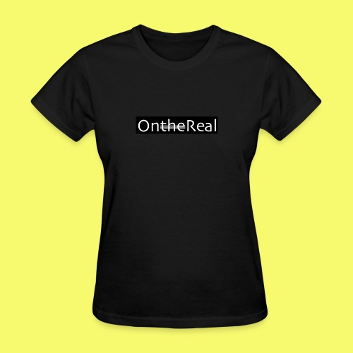 OntheReal coal - Women's T-Shirt
