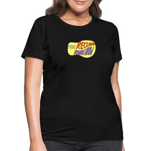 Reclaim Roadshow Sticker - Women's T-Shirt