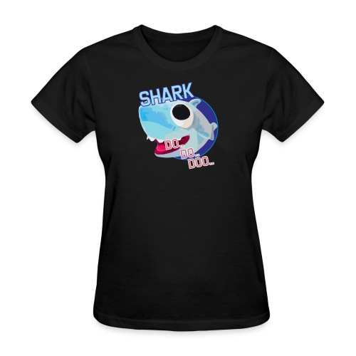 SHARK DO DOOO - Women's T-Shirt