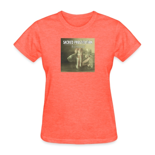 sacred prostitutionface the truth - Women's T-Shirt