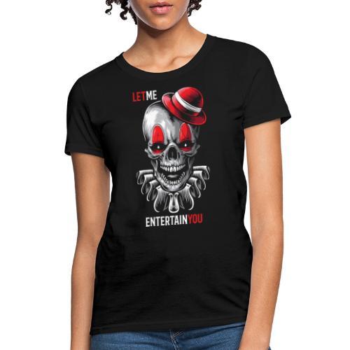 clown entertain horror - Women's T-Shirt