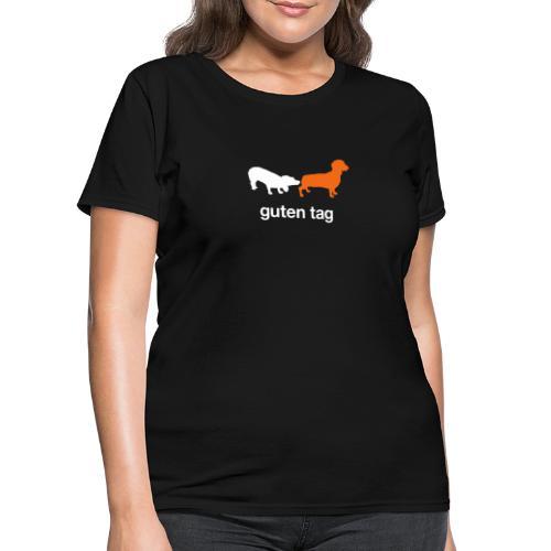 Guten Tag - Women's T-Shirt