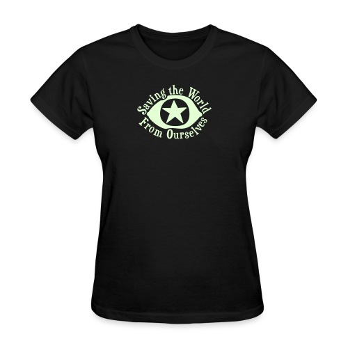 Saving the World - Women's T-Shirt
