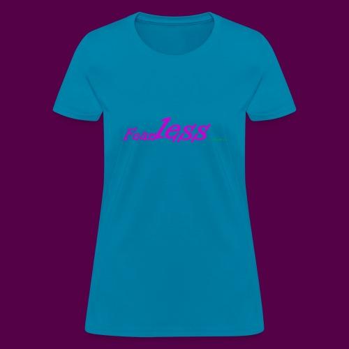 fearless - Women's T-Shirt