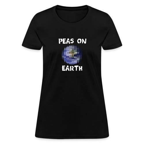 Peas on Earth! - Women's T-Shirt