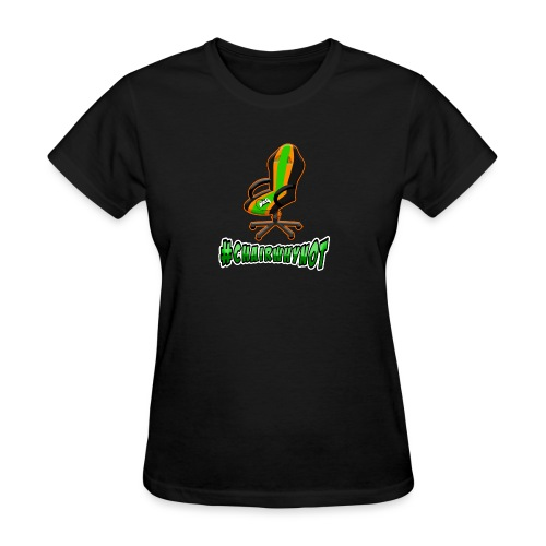 #ChairWhyNot - Women's T-Shirt